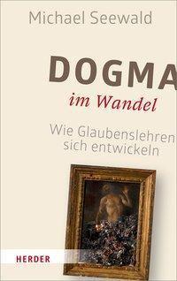 Dogma im Wandel, Michael Seewald