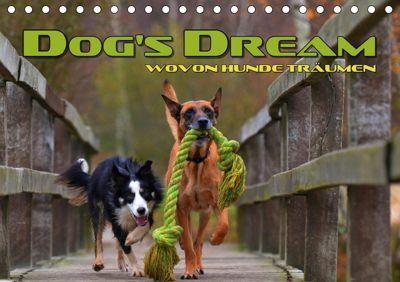 DOG'S DREAM - wovon Hunde träumen (Tischkalender 2019 DIN A5 quer), Renate Bleicher
