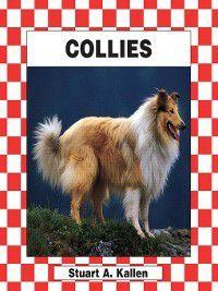 Dogs Set 2: Collies, Stuart A. Kallen
