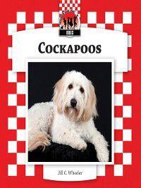 Dogs Set 7: Designer Dogs: Cockapoos, Jill C. Wheeler