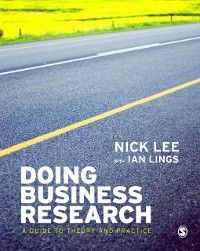 Doing Business Research, Nick Lee, Ian Lings