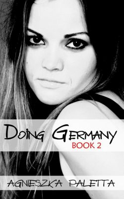 Doing Germany: Doing Germany: Book 2, Agnieszka Paletta