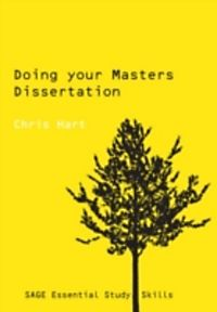 hart c. 2005 doing your masters dissertation Doing your masters dissertation is a practical and comprehensive guide to researching doing your masters dissertation chris hart snippet view - 2005.