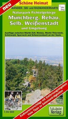 Doktor Barthel Karte Wander - und Radwanderkarte Naturpark Fichtelgebirge, Münchberg, Selb, Weißenstadt und Umgebung - Verlag Dr. Barthel  