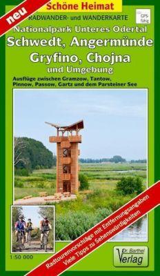 Doktor Barthel Radwander- und Wanderkarte Nationalpark Unteres Odertal, Schwedt, Angermünde, Gryfino, Chojna und Umgebun - Verlag Dr. Barthel pdf epub