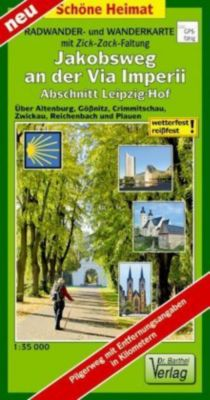 Doktor Barthel Wander- und Radwanderkarte mit Zick-Zack-Faltung Jakobsweg an der Via Imperii Leipzig-Hof, Verlag Dr. Barthel