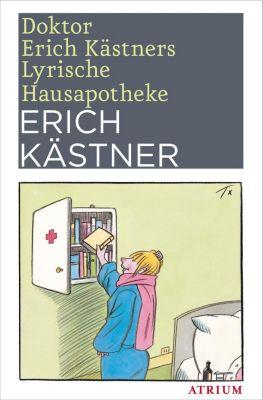 Doktor Erich Kästners Lyrische Hausapotheke, Erich Kästner