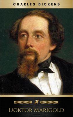 Doktor Marigold, Charles Dickens