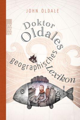 Doktor Oldales geographisches Lexikon, John Oldale