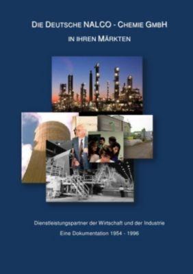Dokumentation über die Deutsche NALCO-Chemie GmbH - Wolfgang Probst pdf epub