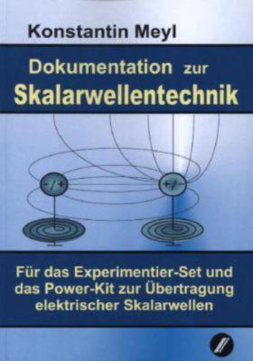 Dokumentation zur Skalarwellentechnik, Konstantin Meyl