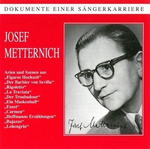 Dokumente einer Sängerkarriere, Josef Metternich