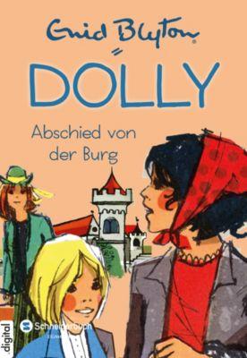 Dolly Band 6: Abschied von der Burg, Enid Blyton
