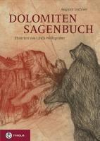 Dolomiten Sagenbuch, Auguste Lechner
