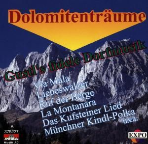 Dolomitenträume, Gustl's Fröhliche Dorfmusik