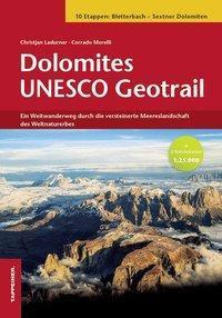 Dolomites Unesco Geotrail, m. 2 Karte, Christjan Ladurner, Corrado Morelli