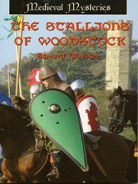 Domesday: The Stallions of Woodstock, Edward Marston