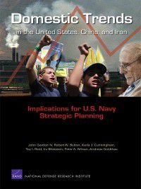Domestic Trends in the United States, China, and Iran, John Gordon IV, Irv Blickstein, Karla J Cunningham, Richard W Button, Toy I Reid