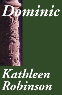 Dominic, Kathleen Robinson