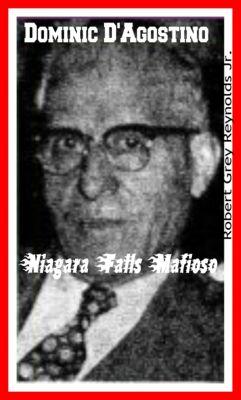 Dominic D'Agostino Niagara Falls Mafioso, Robert Grey, Jr Reynolds