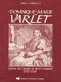 Dominique-Marie Varlet, Serge A. Thériault