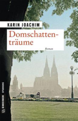 Domschattenträume, Karin Joachim