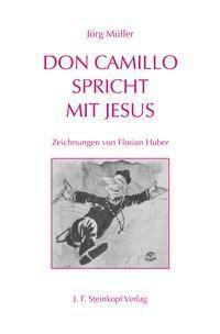 Don Camillo spricht mit Jesus, Jörg Müller