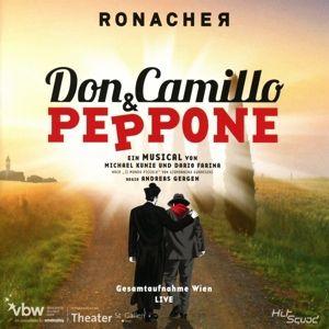 Don Camillo und Peppone (Gesamtaufnahme), Original Cast Wien, Andreas Lichtenberger