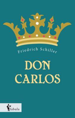 Don Carlos - Friedrich von Schiller |