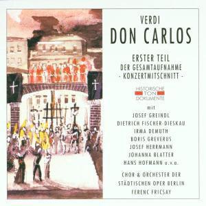 Don Carlos (Erster Teil), Chor & Orch.Der Städt.Oper Berlin