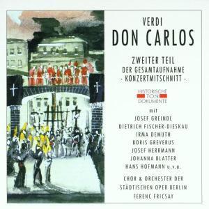 Don Carlos (Zweiter Teil), Chor & Orch.Der Städt.Oper Berlin