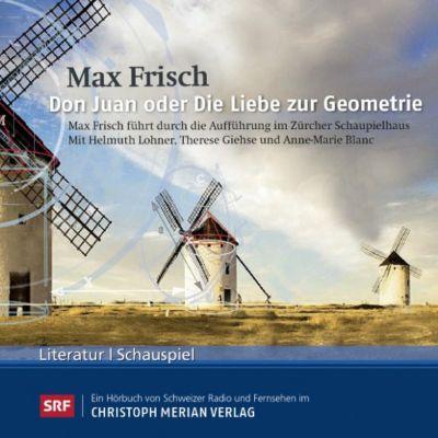 Don Juan oder Die Liebe zur Geometrie, Max Frisch