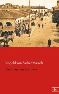 Don Juan von Kolomea - Leopold von Sacher-Masoch |