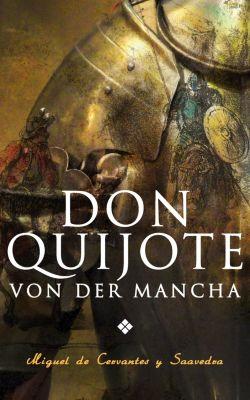 Don Quijote von der Mancha, Miguel de Cervantes