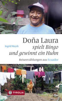 Dona Laura spielt Bingo und gewinnt ein Huhn, Ingrid Hayek