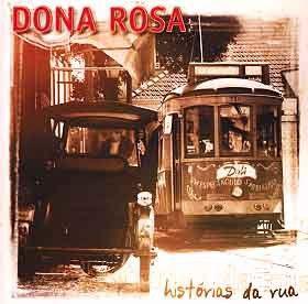 Dona Rosa (Historias da rua), Dona Rosa