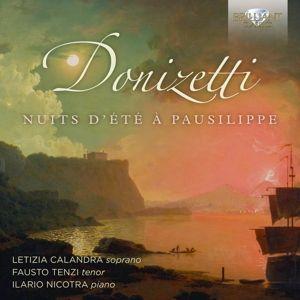 Donizetti:Nuits D'Ete A Pausilippe, Letizia Calandra, Fausto Tenzi, Ilario Nicotra