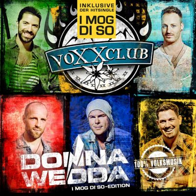 Donnawedda (I mog di so-Edition), voXXclub