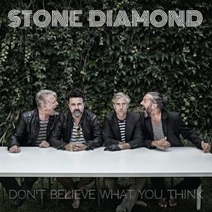 DON'T BELIEVE WHAT YOU THINK, Stone Diamond
