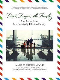 Don't Forget the Parsley, Marie Claire Lim Moore