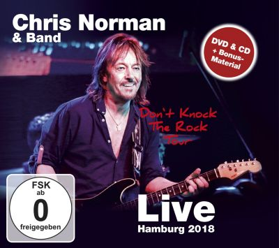 Don't Knock The Rock Tour - Live Hamburg 2018 (CD+DVD), Chris Norman