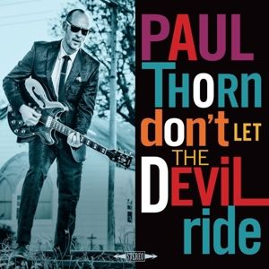 Don'T Let The Devil Ride, Paul Thorn