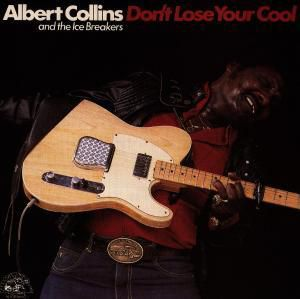 Don't Lose Your 0000000, Albert Collins