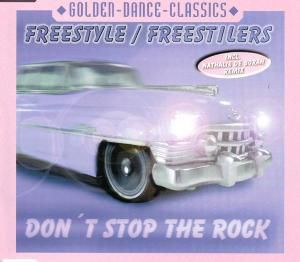 DON'T STOP THE ROCK, Freestyle-freestilers