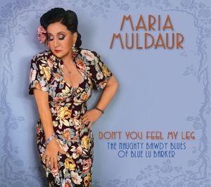 Don'T You Feel My Leg, Maria Muldauer