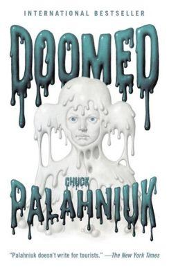 Doomed, Chuck Palahniuk