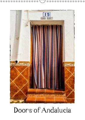 Doors of Andalucia (Wall Calendar 2019 DIN A3 Portrait), Keith Dowling