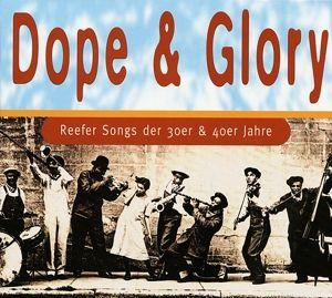 Dope & Glory-Reefersongs Der 3, Diverse Interpreten