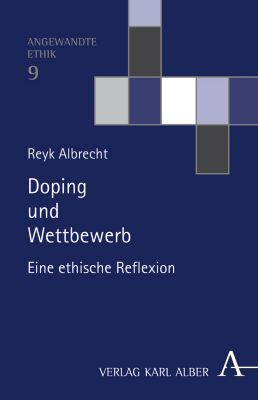 Doping und Wettbewerb, Reyk Albrecht