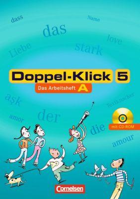 Doppel-Klick, Allgemeine Ausgabe/Nord/Nordrhein-Westfalen, Arbeitshefte: 5. Schuljahr, Das Arbeitsheft A m. CD-ROM